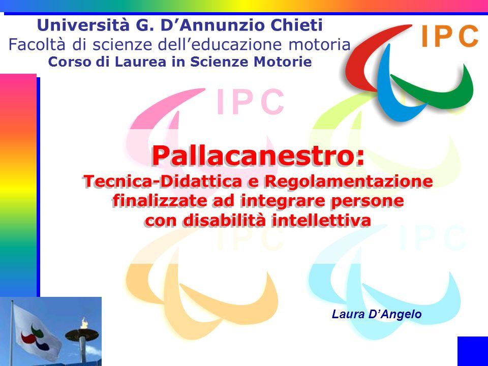 Università G. D'Annunzio Chieti Facoltà di scienze dell'educazione motoria Corso di Laurea in Scienze Motorie