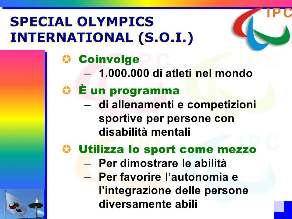 SPECIAL OLYMPICS INTERNATIONAL (S.O.I.)