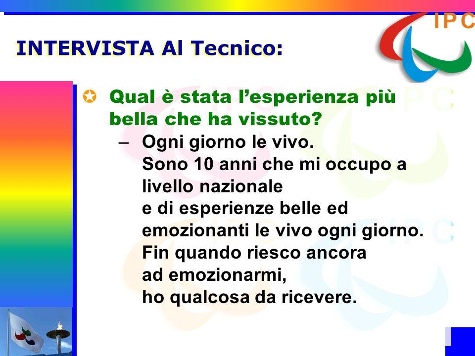 INTERVISTA Al Tecnico: