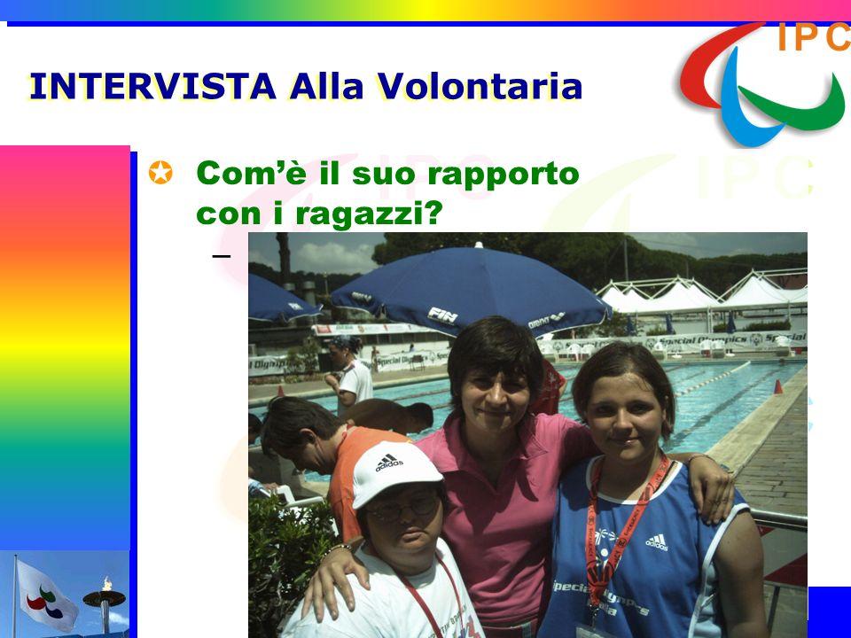 INTERVISTA Alla Volontaria
