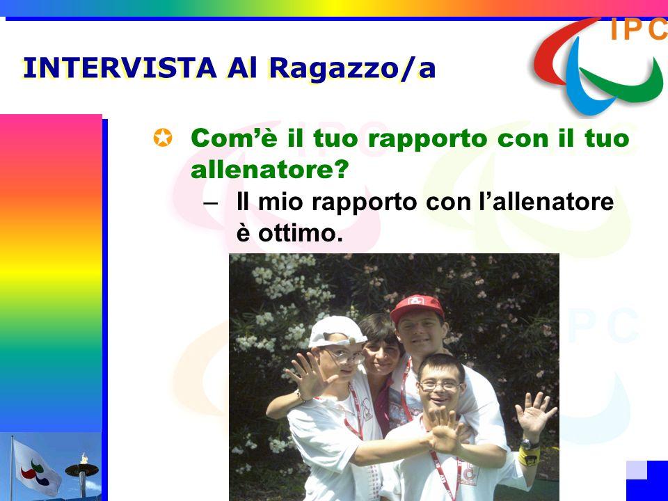 INTERVISTA Al Ragazzo/a