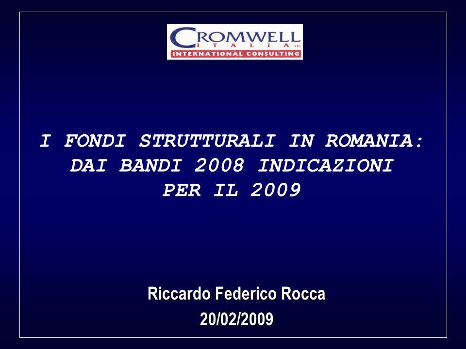 I FONDI STRUTTURALI IN ROMANIA: Riccardo Federico Rocca