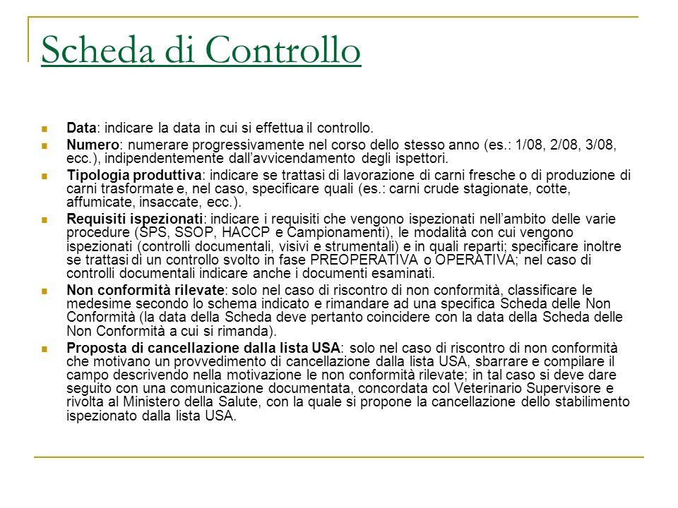 Scheda di Controllo Data: indicare la data in cui si effettua il controllo.