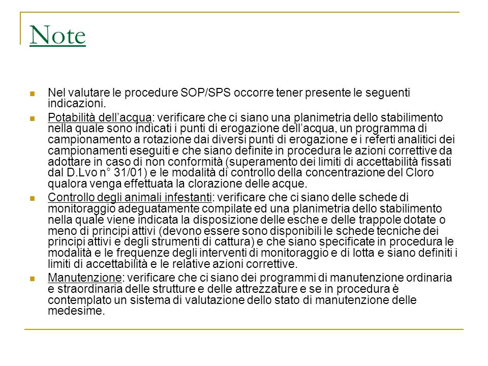 Note Nel valutare le procedure SOP/SPS occorre tener presente le seguenti indicazioni.