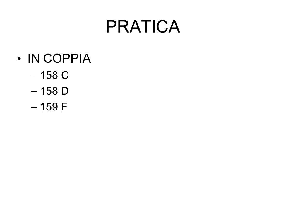 PRATICA IN COPPIA 158 C 158 D 159 F