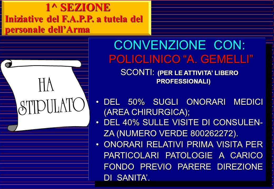CONVENZIONE CON: 1^ SEZIONE POLICLINICO A. GEMELLI