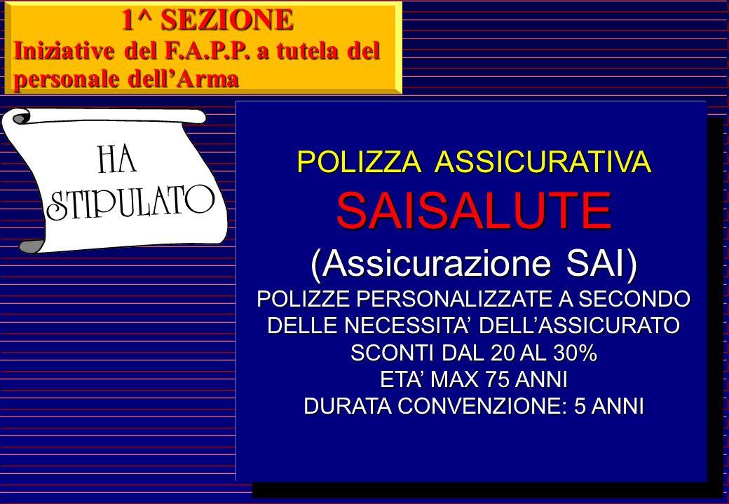 SAISALUTE (Assicurazione SAI) 1^ SEZIONE POLIZZA ASSICURATIVA