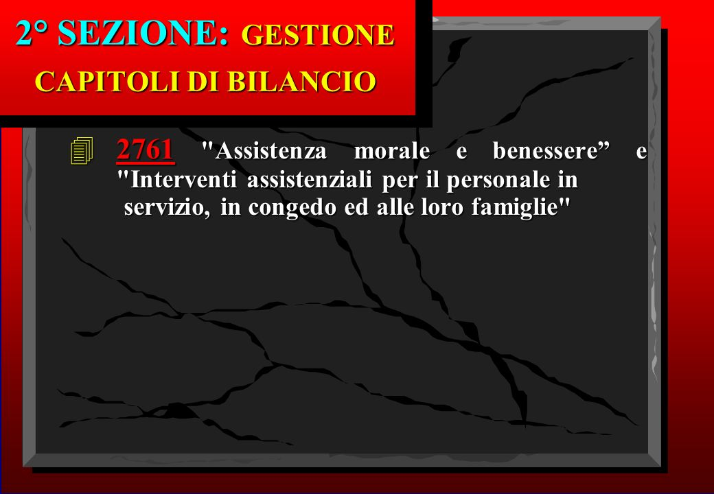 2° SEZIONE: GESTIONE CAPITOLI DI BILANCIO