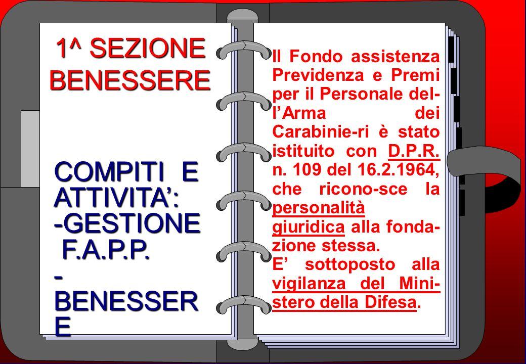 1^ SEZIONE BENESSERE COMPITI E ATTIVITA': -GESTIONE F.A.P.P.