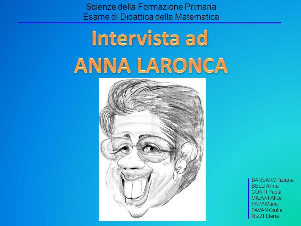 Intervista ad ANNA LARONCA