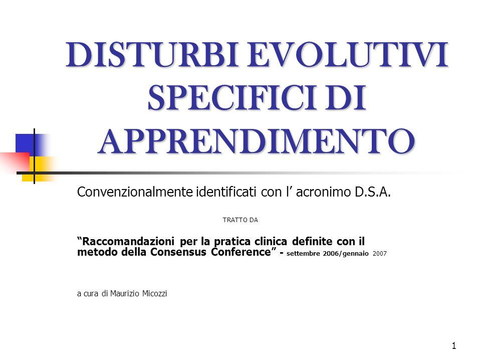 DISTURBI EVOLUTIVI SPECIFICI DI APPRENDIMENTO