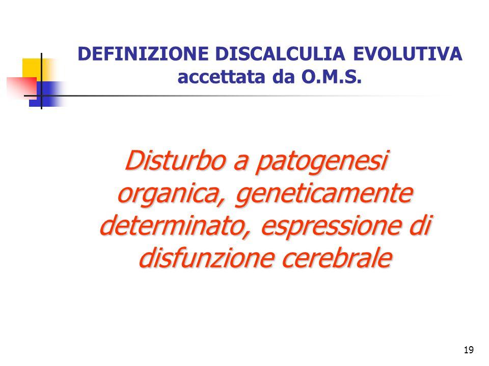 DEFINIZIONE DISCALCULIA EVOLUTIVA accettata da O.M.S.