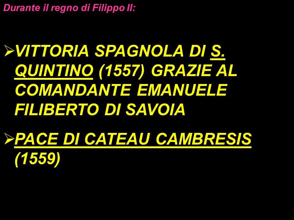 PACE DI CATEAU CAMBRESIS (1559)