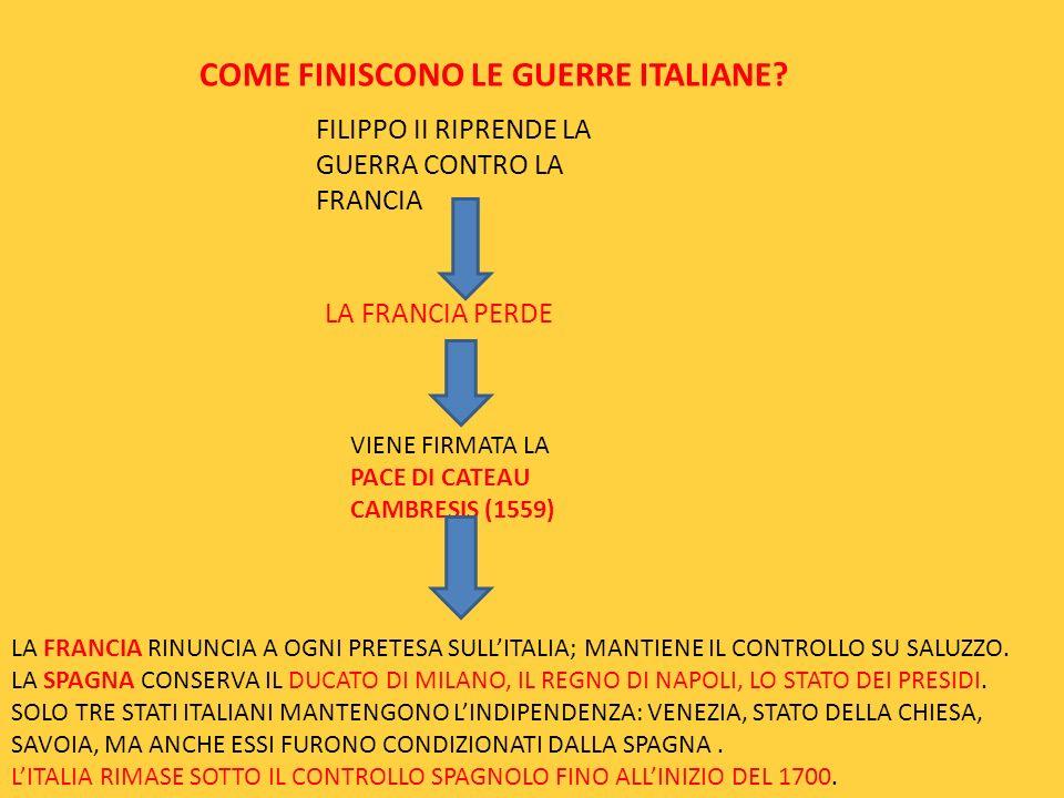 COME FINISCONO LE GUERRE ITALIANE