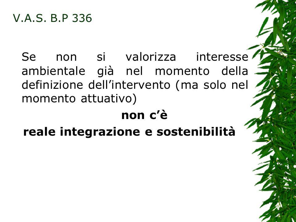 reale integrazione e sostenibilità