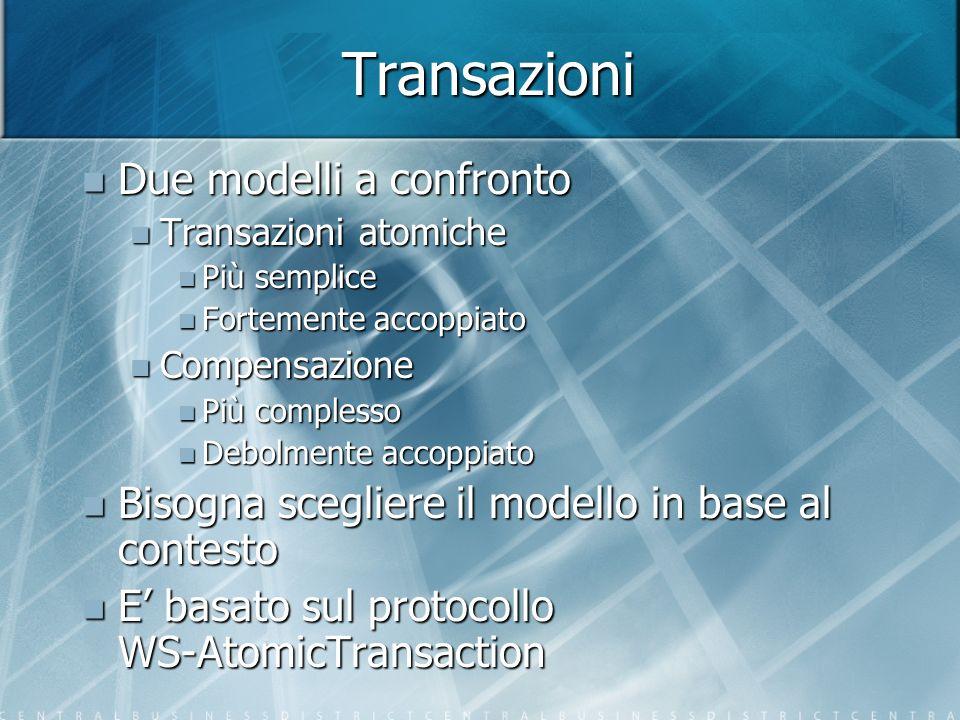Transazioni Due modelli a confronto