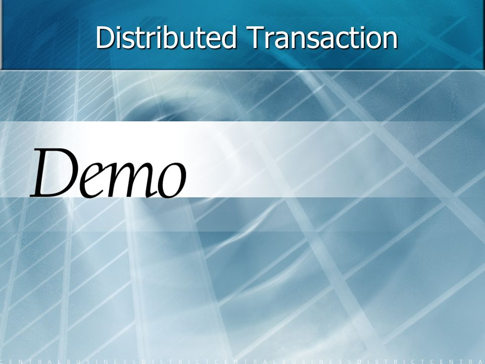 Distributed Transaction
