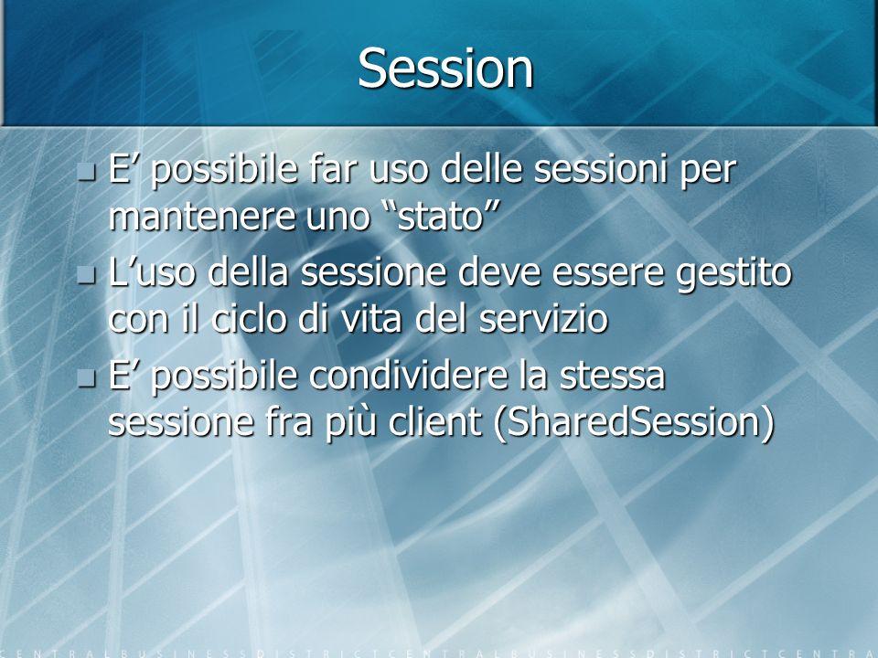Session E' possibile far uso delle sessioni per mantenere uno stato