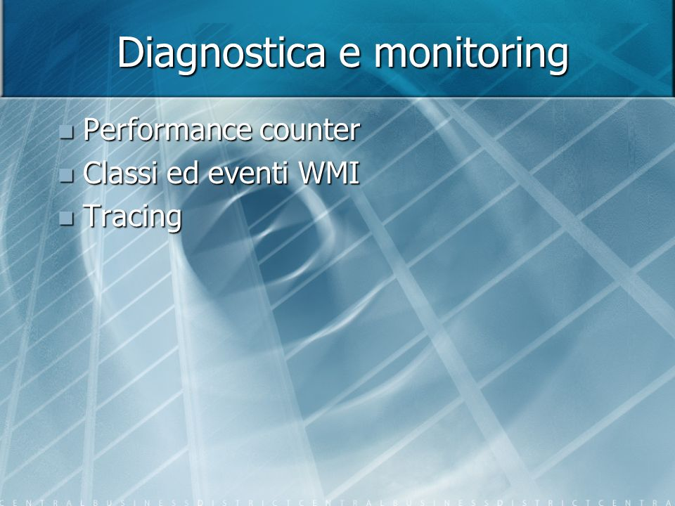 Diagnostica e monitoring