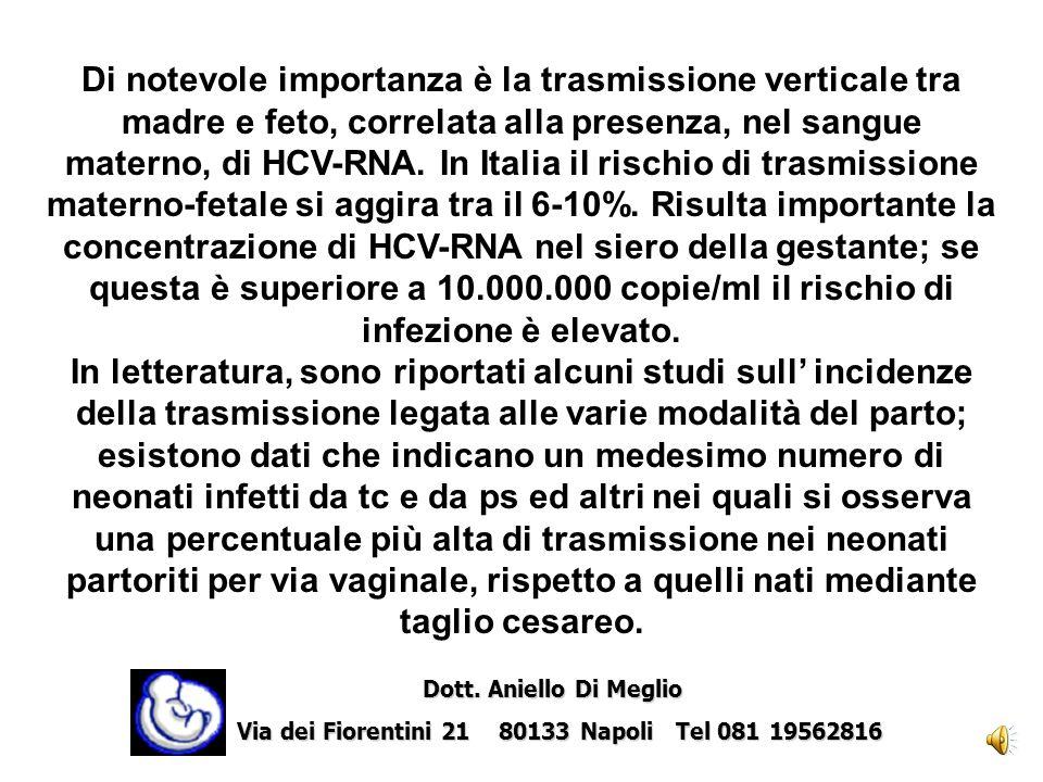 Di notevole importanza è la trasmissione verticale tra madre e feto, correlata alla presenza, nel sangue materno, di HCV-RNA. In Italia il rischio di trasmissione materno-fetale si aggira tra il 6-10%. Risulta importante la concentrazione di HCV-RNA nel siero della gestante; se questa è superiore a 10.000.000 copie/ml il rischio di infezione è elevato.