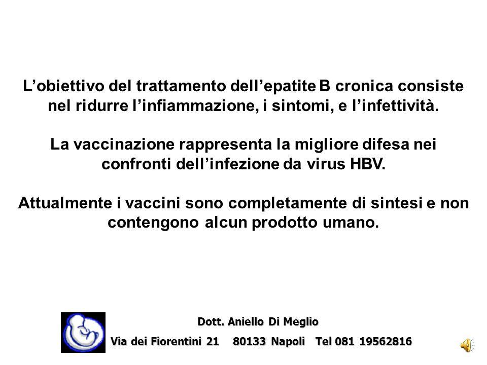 L'obiettivo del trattamento dell'epatite B cronica consiste nel ridurre l'infiammazione, i sintomi, e l'infettività.