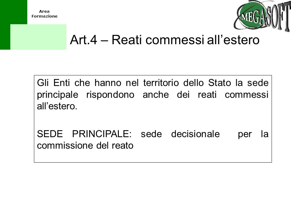 Art.4 – Reati commessi all'estero