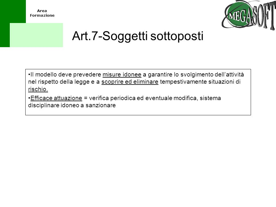Art.7-Soggetti sottoposti