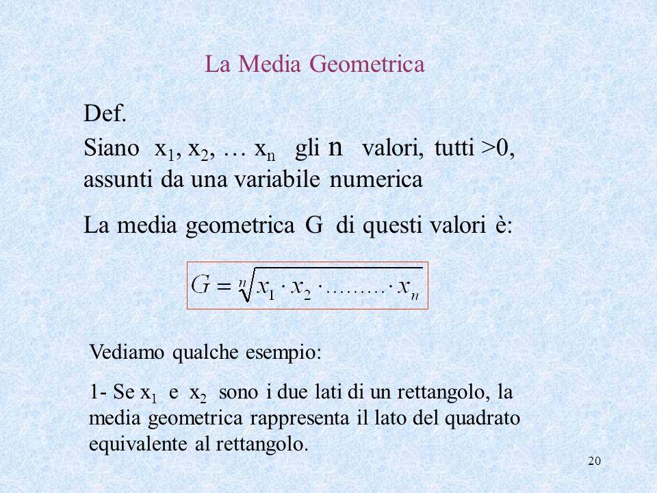 La media geometrica G di questi valori è:
