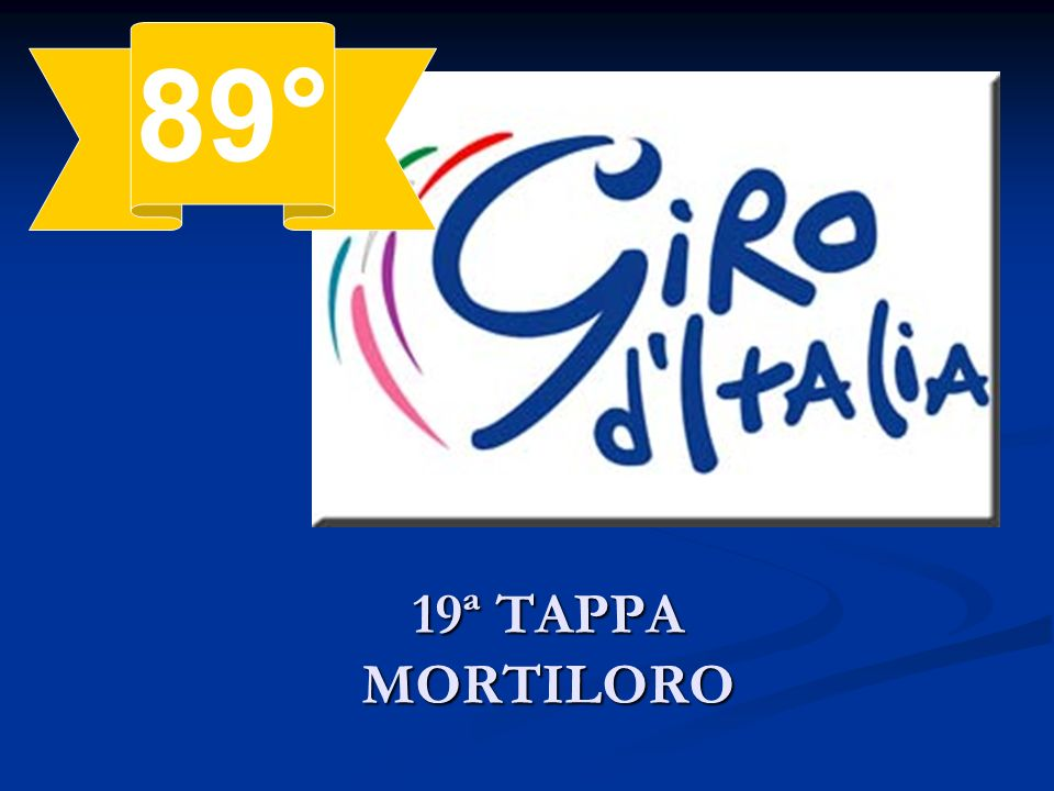 89° 19ª TAPPA MORTILORO