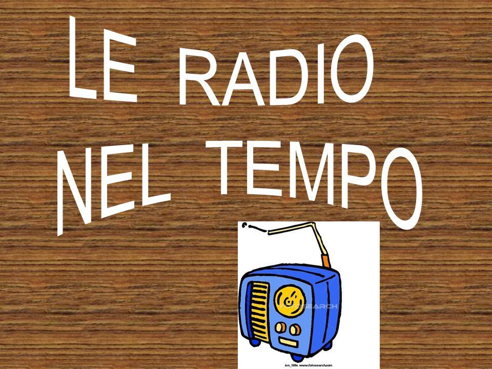 LE RADIO NEL TEMPO