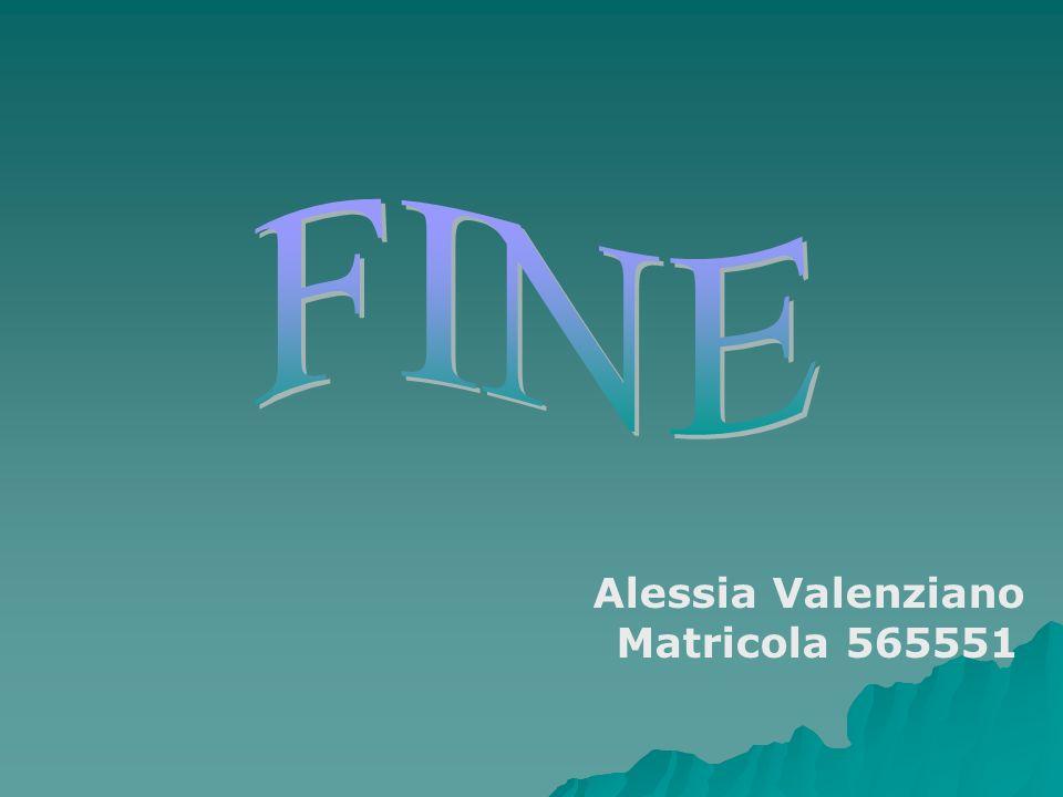 FINE Alessia Valenziano Matricola 565551