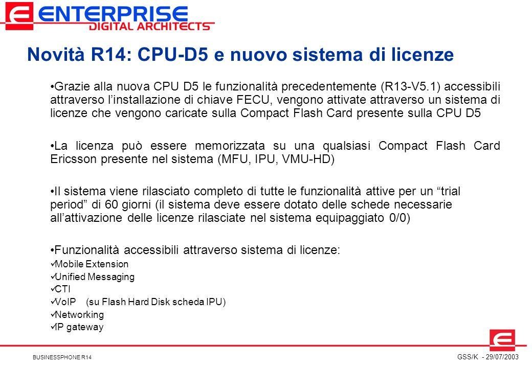 Novità R14: CPU-D5 e nuovo sistema di licenze