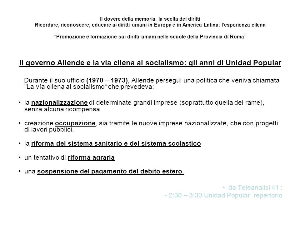Il dovere della memoria, la scelta dei diritti Ricordare, riconoscere, educare ai diritti umani in Europa e in America Latina: l'esperienza cilena Promozione e formazione sui diritti umani nelle scuole della Provincia di Roma