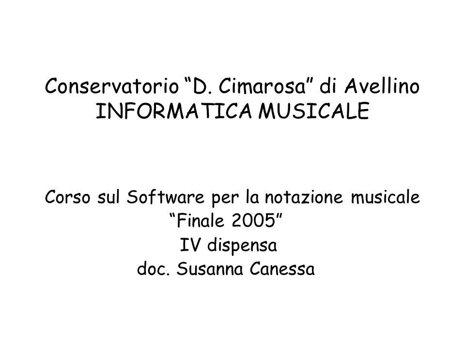 Conservatorio D. Cimarosa di Avellino INFORMATICA MUSICALE