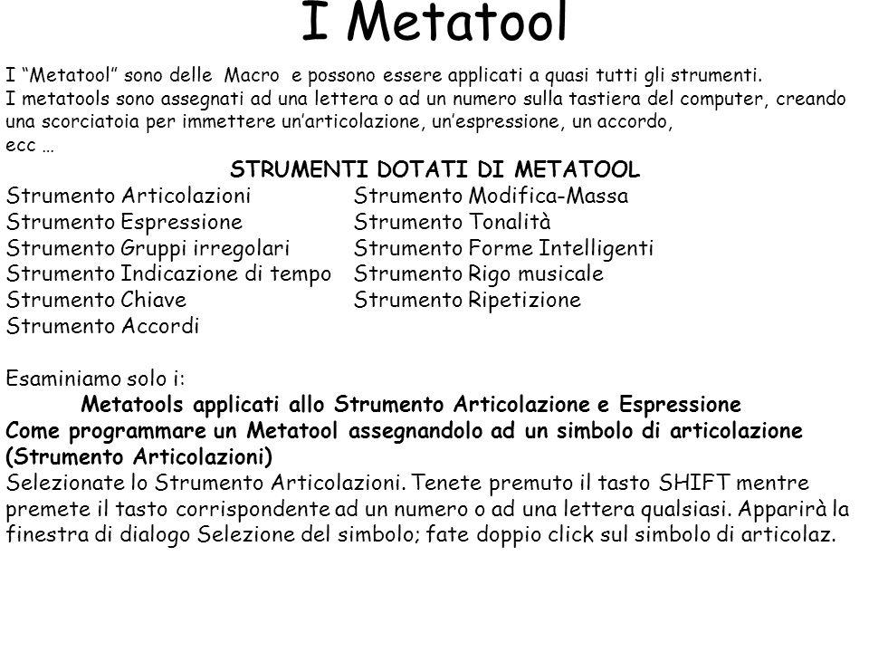 I Metatool STRUMENTI DOTATI DI METATOOL