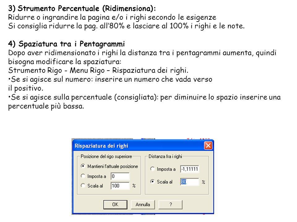3) Strumento Percentuale (Ridimensiona):