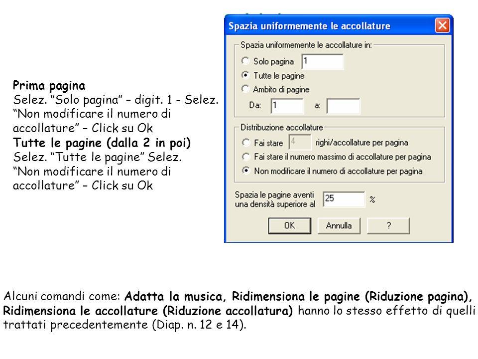 Prima pagina Selez. Solo pagina – digit. 1 - Selez. Non modificare il numero di accollature – Click su Ok.