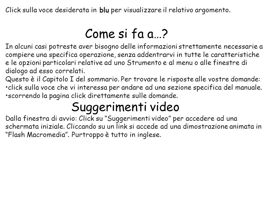 Come si fa a… Suggerimenti video