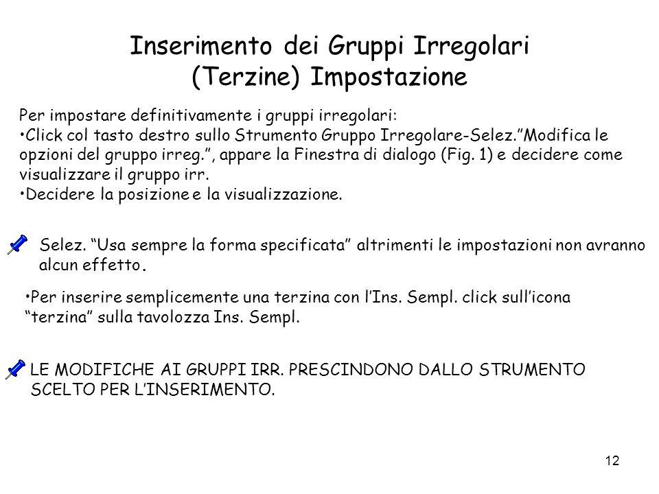 Inserimento dei Gruppi Irregolari (Terzine) Impostazione