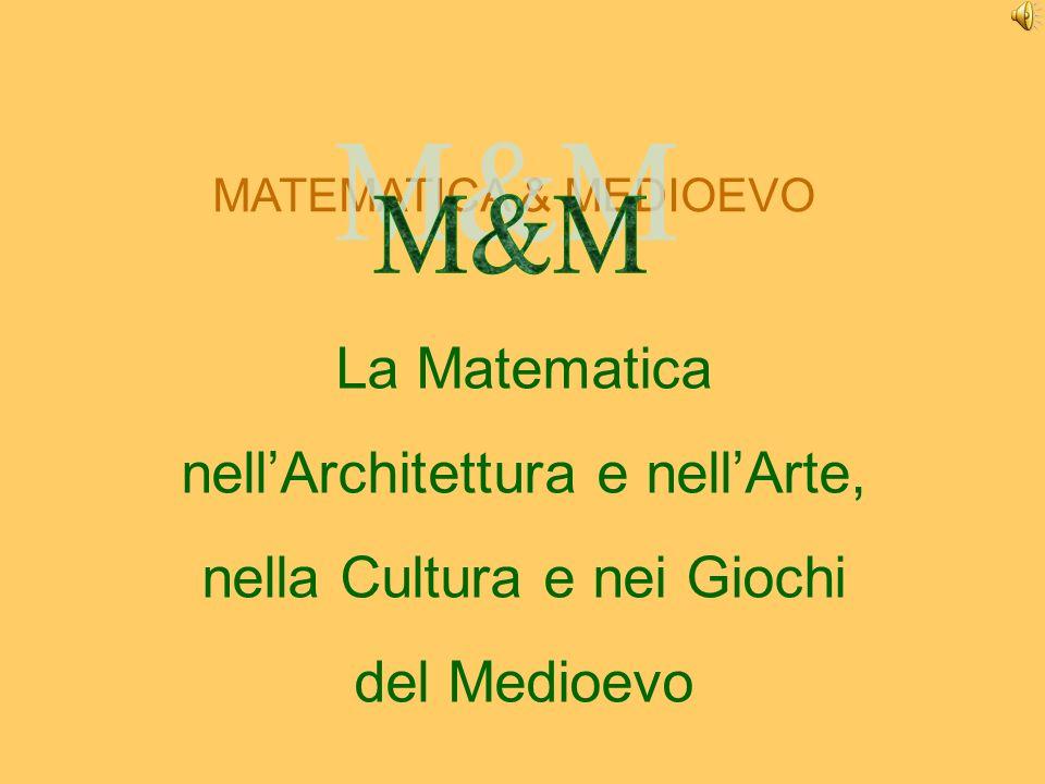 nell'Architettura e nell'Arte, nella Cultura e nei Giochi del Medioevo