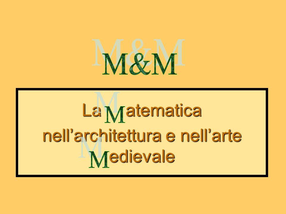 La atematica nell'architettura e nell'arte edievale