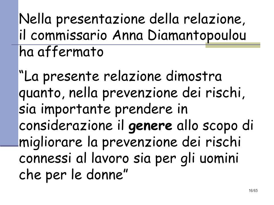 Nella presentazione della relazione, il commissario Anna Diamantopoulou ha affermato