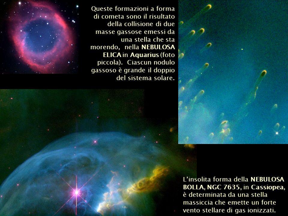 Queste formazioni a forma di cometa sono il risultato della collisione di due masse gassose emessi da una stella che sta morendo, nella NEBULOSA ELICA in Aquarius (foto piccola). Ciascun nodulo gassoso è grande il doppio del sistema solare.