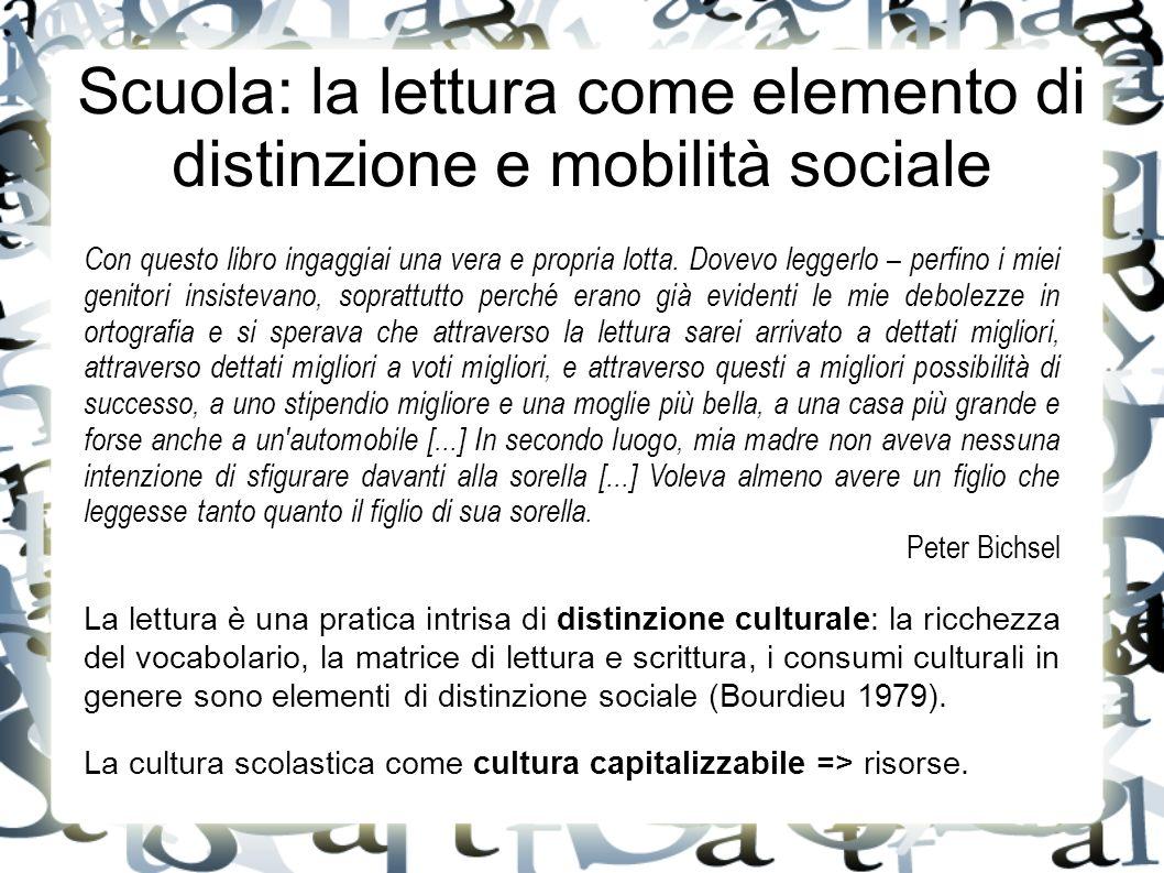 Scuola: la lettura come elemento di distinzione e mobilità sociale