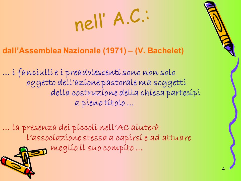 nell' A.C.: dall'Assemblea Nazionale (1971) – (V. Bachelet)
