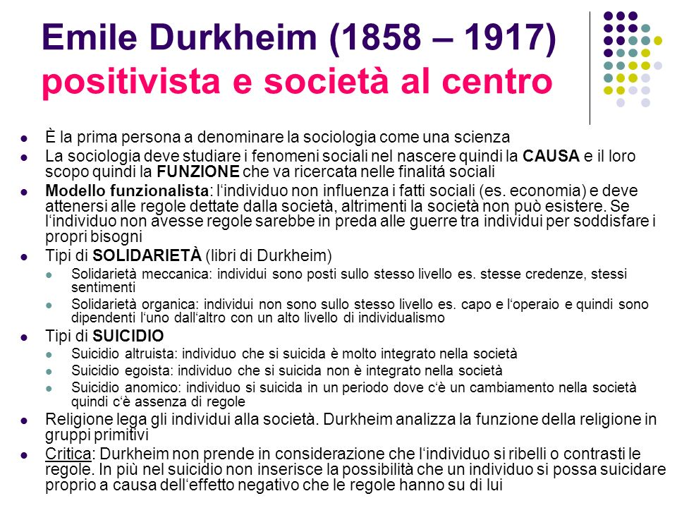 Emile Durkheim (1858 – 1917) positivista e società al centro