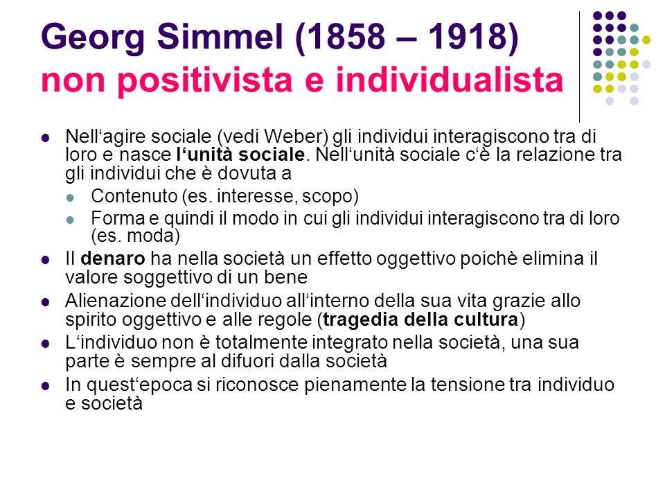 Georg Simmel (1858 – 1918) non positivista e individualista