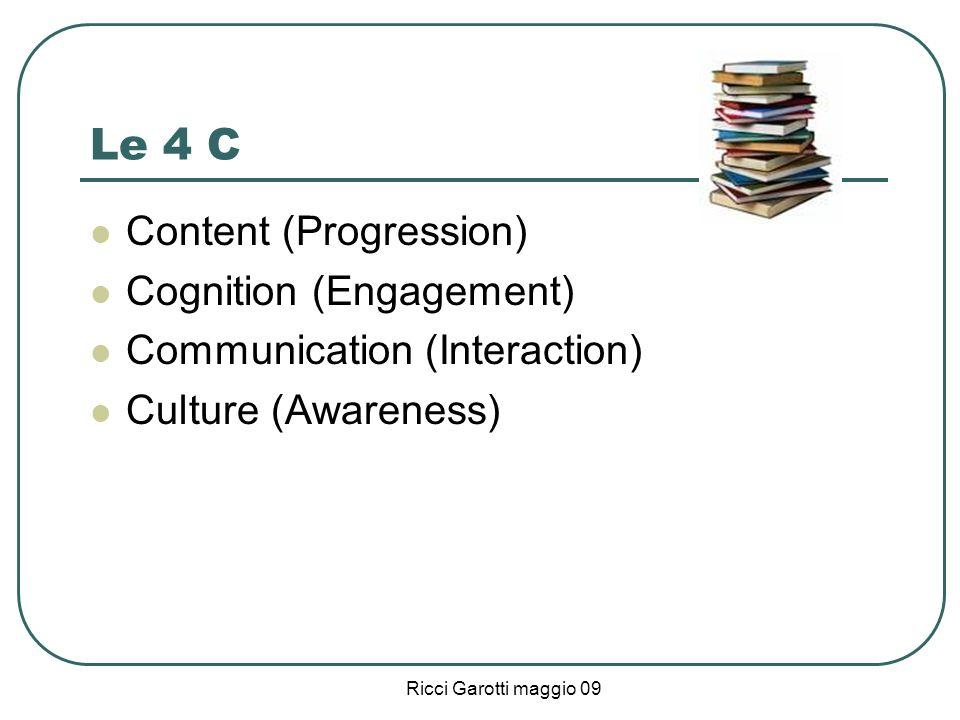 Le 4 C Content (Progression) Cognition (Engagement)