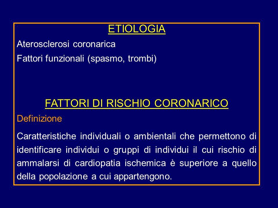 FATTORI DI RISCHIO CORONARICO