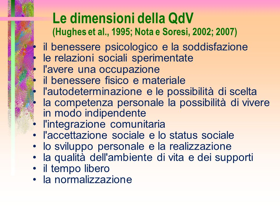 Le dimensioni della QdV (Hughes et al